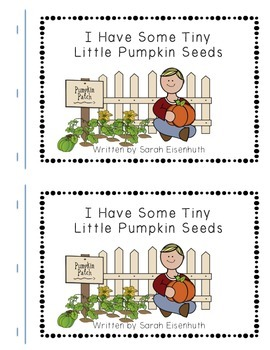 Pumpkin Life Cycle Book - I Have Some Tiny Little Pumpkin Seeds