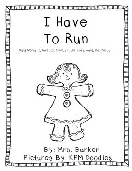 I Have To Run {An Emergent Reader}