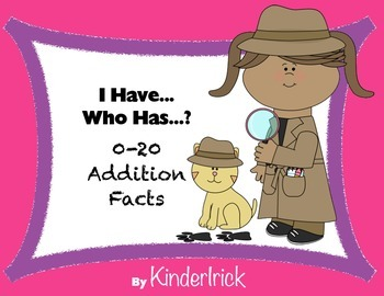 I Have... Who Has...? 0-20 Addition Facts