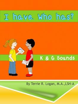 I Have. Who Has? Articulation Game - K and G