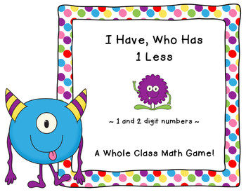 Place Value Game- I Have, Who Has 1 Less