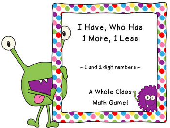 Place Value Game- I Have, Who Has 1 More, 1 Less