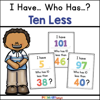 I Have... Who Has...? 10 Less (A Place Value Game)