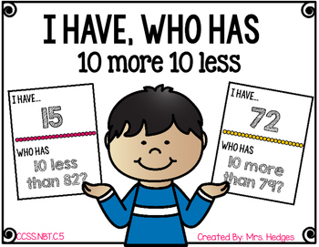 I Have, Who Has: 10 More 10 Less