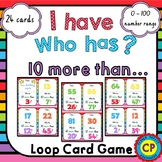 I Have Who Has - 10 More Than - Loop Card Game