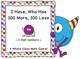 Place Value Game-I Have, Who Has 100 More, 100 Less (4 digit numbers)