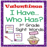 I Have, Who Has - First Grade Valentines Day Sight Word Game