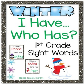 I Have, Who Has? ~ 1st Grade Sight Words ~ Winter