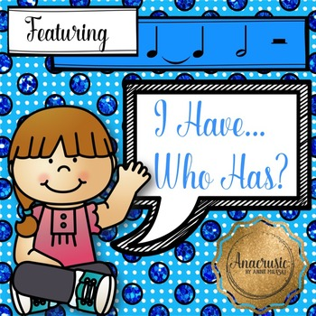 I Have Who Has - 2 Beat Pack (tie, half note, half rest)