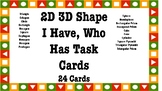 I Have Who Has 2D 3D Shape Task Cards (24 Cards)