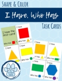 I Have Who Has 2D Shape & Color Task Cards