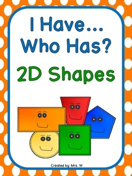 2D Shapes - I Have... Who Has?