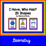 I Have, Who Has? 2D Shapes