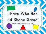 I Have Who Has 2d Shape Game