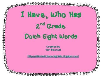 I Have, Who Has - 2nd Grade Dolch Sight Words