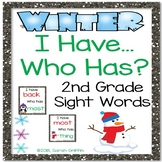 I Have, Who Has? ~ 2nd Grade Sight Words ~ Winter