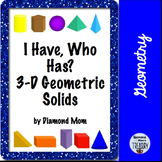 I Have, Who Has 3-D Geometric Solids