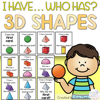 I Have Who Has: 3D SHAPES EDITION!