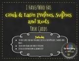 I Have/Who Has 5th Grade Greek & Latin Prefixes, Suffixes