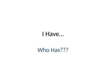 I Have, Who Has. A Math Fact Around the World Game