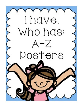 I Have, Who Has A-Z Packet