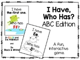 I Have, Who Has? ABC Edition