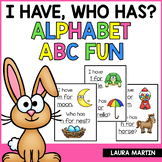 Alphabet I Have, Who Has | Alphabet Game