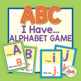 ABC Game: I Have.... Alphabet Game for ECE