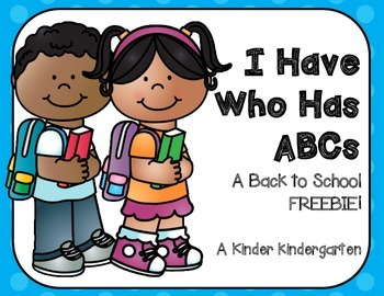 I Have Who Has ABCs