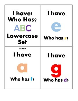 I Have, Who Has? ABC's (Lowercase Letters)