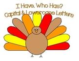 I Have, Who Has? ABC's (Turkey Theme)