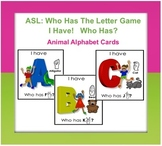I Have…Who Has ASL Alphabet A-Z (Card Game)