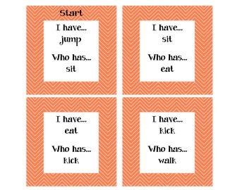 I Have Who Has--Action Verbs