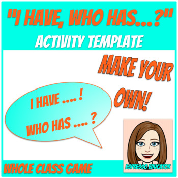 """I Have, Who Has"" Activity Template"