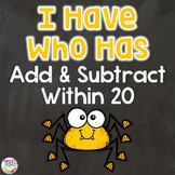 Add and Subtract Within 20 | I Have Who Has Game