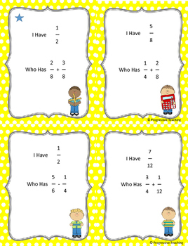 I Have, Who Has, Add and Subtract Fractions