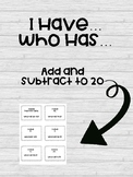 I Have Who Has- Add and Subtract to 20
