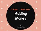 I Have, Who Has - Adding Money