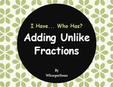 I Have, Who Has - Adding Unlike Fractions