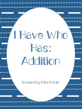 I Have Who Has: Addition