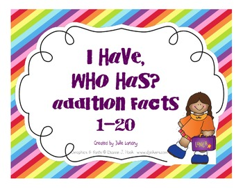 I Have, Who Has? Addition Facts 0-20