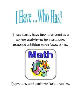 I Have, Who Has Addition Facts 0 - 20 for Centers, DIY's,
