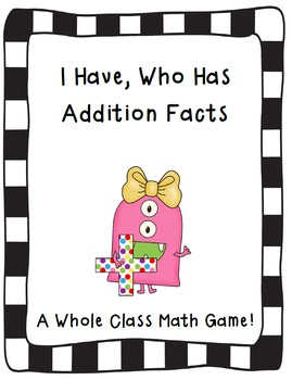 I Have, Who Has Addition Facts