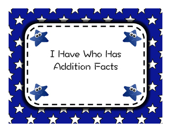 I Have Who Has Addition Facts