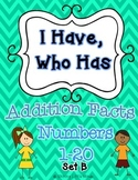 I Have Who Has Addition Facts Game Set B