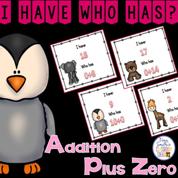 I Have, Who Has? Addition Facts - Plus Zero