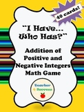 I Have, Who Has? Addition of Positive and Negative Integer