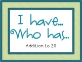 I Have Who Has {Addition to 20}