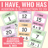 I Have, Who Has Addition to 20, Subtraction to 20 & Mix to 20