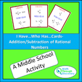 I Have...Who Has...Cards - Addition/Subtraction of Rational Numbers
